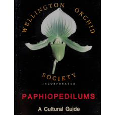 Paphiopedilums; A Cultural Guide